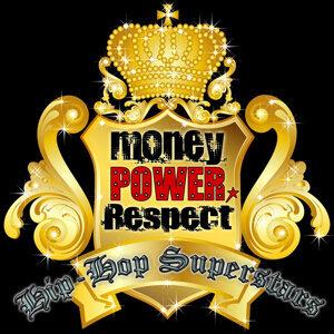 Money, Power, Respect: Hip-Hop Superstars