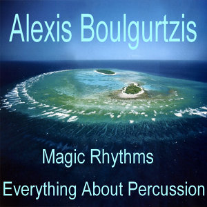 Magic Rhythms - Everything About Percussion