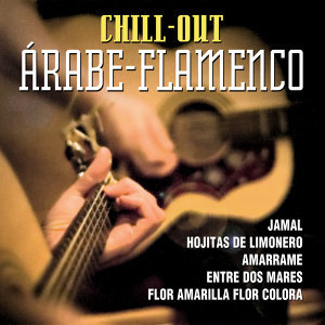 Chill Out  Arabe Flamenco