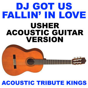 DJ Got Us Fallin' In Love (Usher Acoustic Guitar Version)