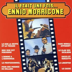 Il Etait Une Fois... Ennio Morricone