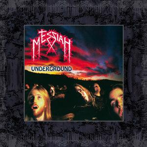 MESSIAH - Underground