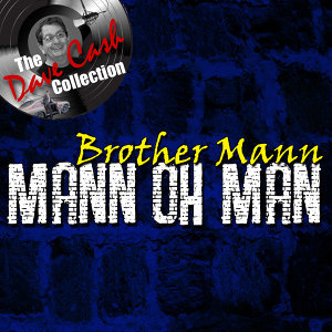 Mann oh Man - [The Dave Cash Collection]
