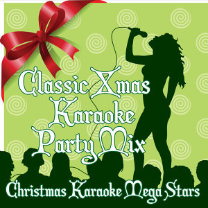 Classic X-Mas Karaoke Party Mix