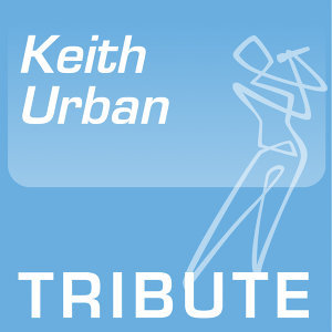 Tribute To: Keith Urban