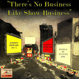 Vintage Movies No. 21 - EP: There's No Business…