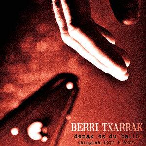 Denak Ez Du Balio-Singles 1997-2007