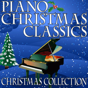 Piano Christmas Classics (Christmas Collection)