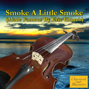 Smoke A Little Smoke