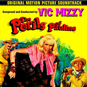 The Perils Of Pauline (Original 1967 Motion Picture Soundtrack)