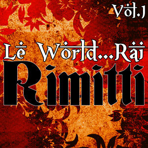 Le World...Rai Vol.1