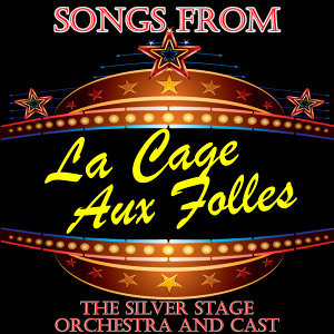 Songs From La Cage Aux Folles
