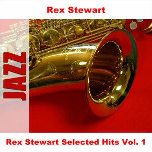 Rex Stewart Selected Hits Vol. 1