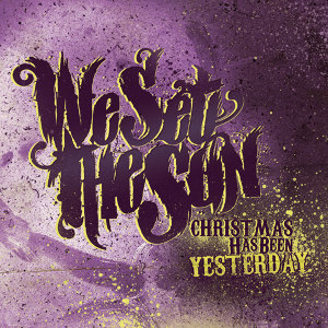Christmas Has Been Yesterday (Bonus Version)