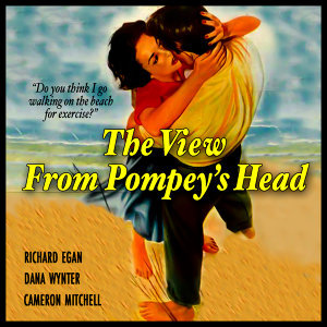 The View from Pompey's Head (Music from the Original 1955 Motion Picture Soundtrack)