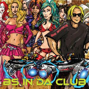 BS In Da Club