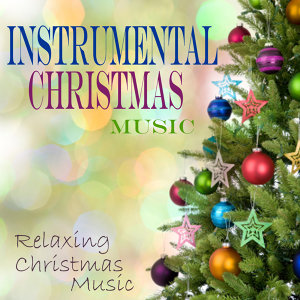 Instrumental Christmas Music - Relaxing Christmas Music