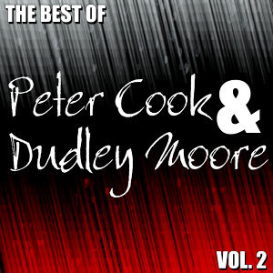 The Best of Peter Cook & Dudley Moore Vol. 2