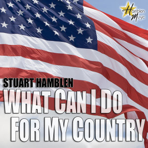 What Can I Do For My Country - Single