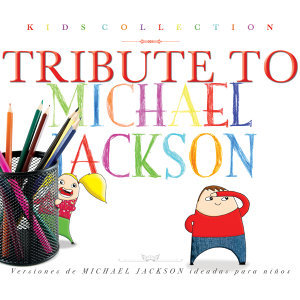 Kids Collection - Tribute to Michael Jackson