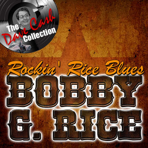 Rockin' Rice Blues - [The Dave Cash Collection]