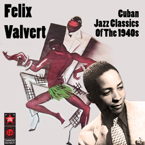 Cuban Jazz Classics Of The 1940s