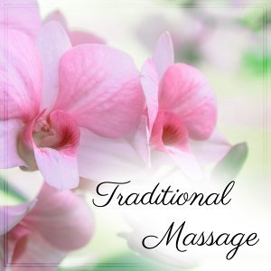 Traditional Massage – Spa Music, Wellness, Stress Free, Calming Sounds for Relaxation, Pure Mind, Asian Spa, Sounds of Water
