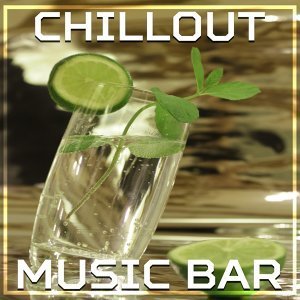 Chillout Music Bar – Deep Beats of Chill Out, Music for Relax, Summer Party