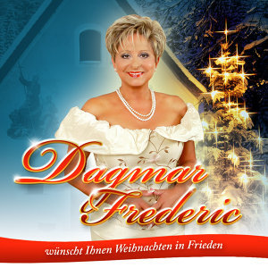 Dagmar Frederic wünscht Ihnen Weihnachten in Frieden