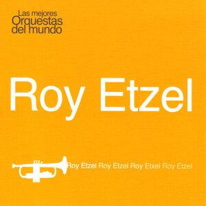 Las Mejores Orquestas del Mundo Vol.11: Roy Etzel