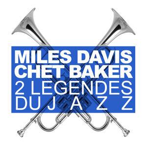 Deux Légendes Du Jazz : Miles Davis & Chet Baker