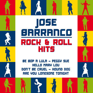 Jose Barranco Rock & Roll Hits