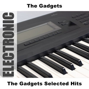 The Gadgets Selected Hits