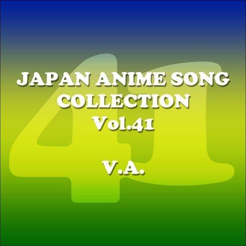 JAPAN ANIMESONG COLLECTION VOL.41 [アニソン ジャパン] (Japan Animesong Collection Vol. 41 [Anison Japan])