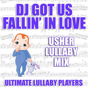 DJ Got Us Fallin' In Love (Usher Lullaby Mix)