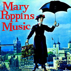 Mary Poppins Music