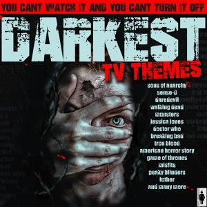 Darkest TV Themes