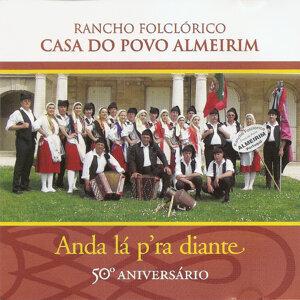 Anda Lá P'ra Diante (50º Aniversário)