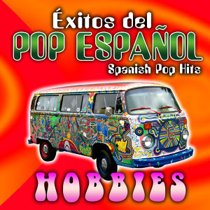 Éxitos del Pop Español: Spanish Pop Hits