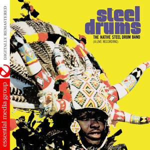 Steel Drums: A Live Recording (Remastered)
