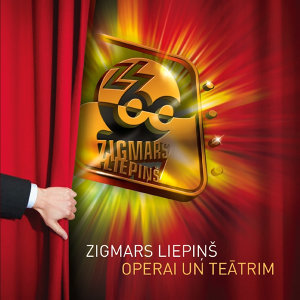For Theatre and Opera by Zigmars Liepins