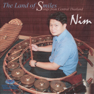 The Land of Smiles - Songs From Central Thailand