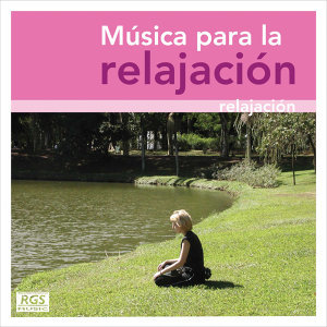 Música Para La Relajación