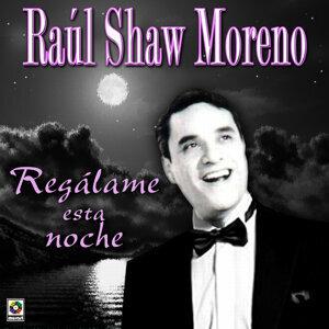 Raul Shaw Moreno Regalame Esta Noche