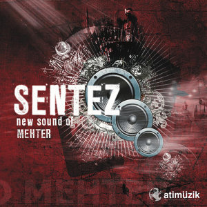 Sentez New Sound Of Mehter
