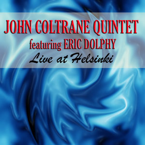 Live At Helsinki (feat. Eric Dolphy)