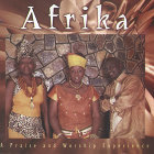Africa - A Praise and Worship Experience
