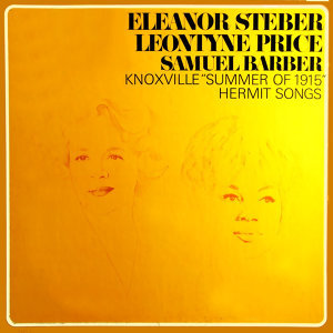Samuel Barber Knoxville: Summer Of 1915 and Hermit Songs