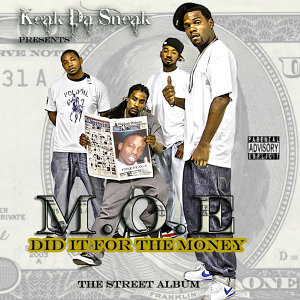 Keak Da Sneak Presents: Did it For the Money
