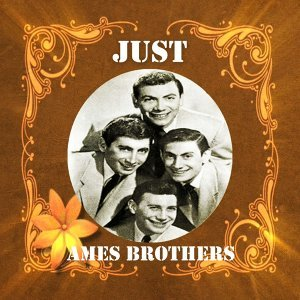 Just Ames Brothers
